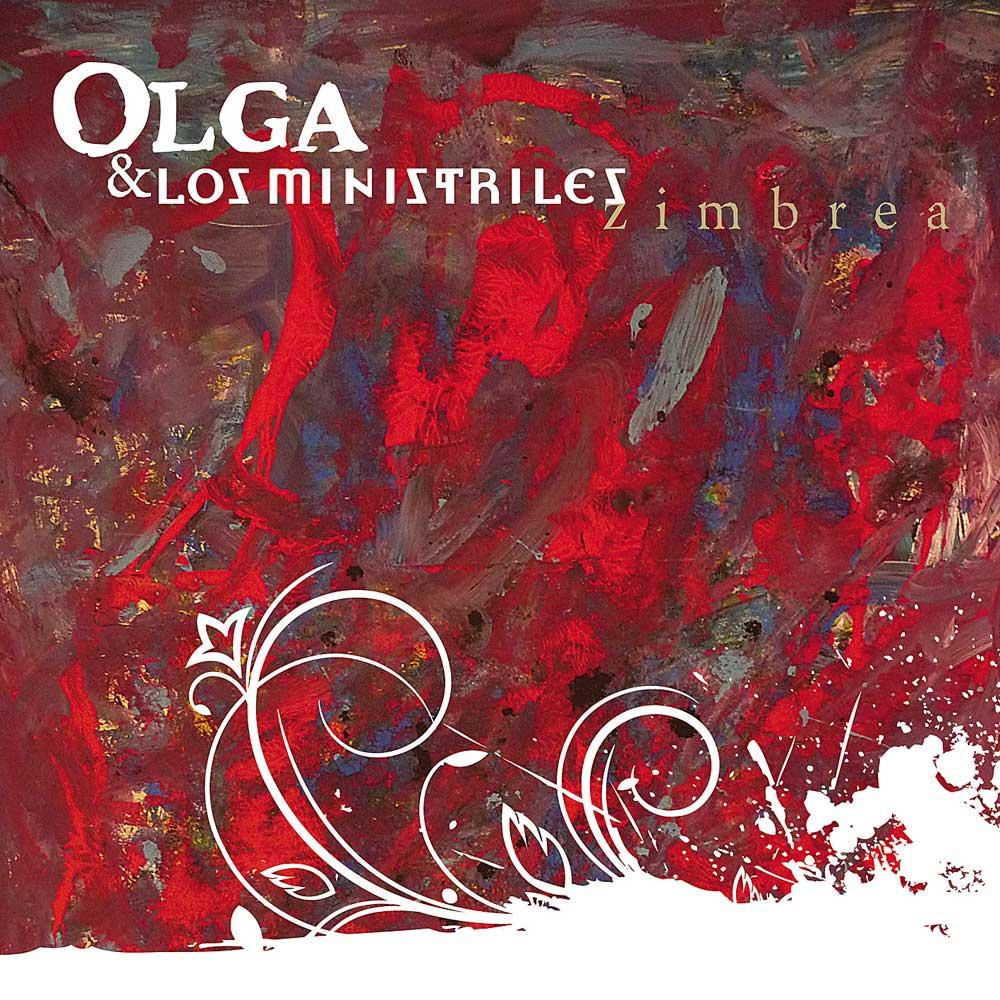 Olga y Los Ministriles   Zimbrea